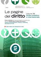 Le pagine del diritto - Volume 3B - Diritto pubblico e internazionale - Maria Teresa Iacomino