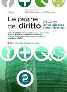 Copertina di 'Le pagine del diritto - Volume 3B - Diritto pubblico e internazionale'