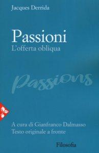 Copertina di 'Passioni. L'offerta obliqua'