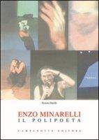 Enzo Minarelli. Il polipoeta - Barilli Renato