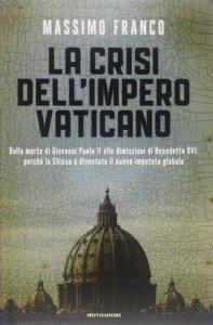 Copertina di 'La crisi dell'impero vaticano'