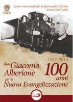 Don Giacomo Alberione 1914  2014:100 anni per la Nuova Evangelizzazione