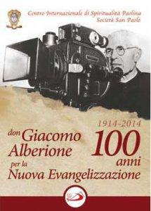 Copertina di 'Don Giacomo Alberione 1914  2014:100 anni per la Nuova Evangelizzazione'