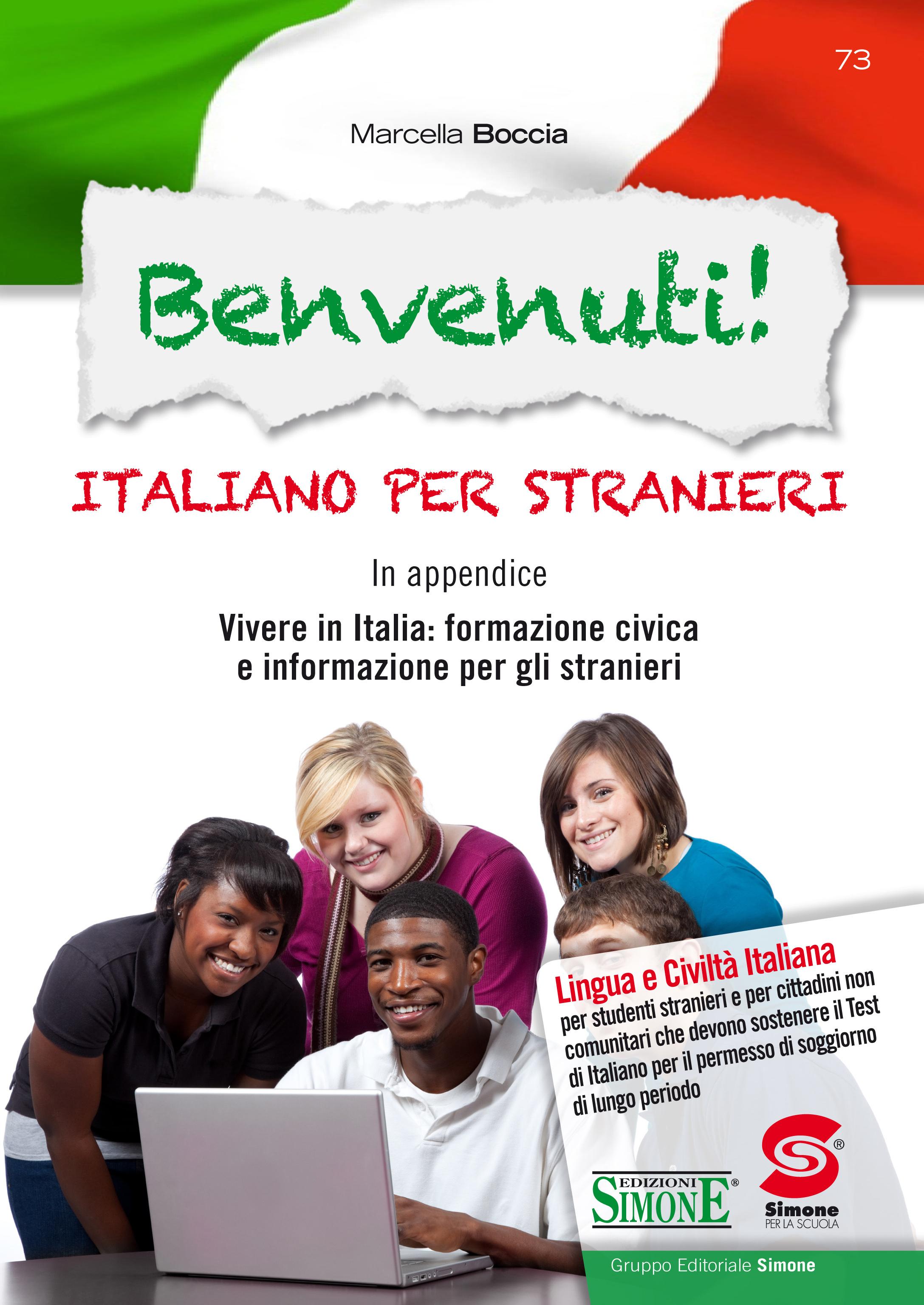 Benvenuti! Italiano per stranieri - In appendice: Vivere in Italia ...