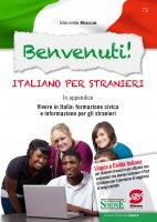 Benvenuti! Italiano per stranieri - Marcella Boccia