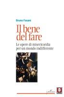 Il bene del fare - Bruno Fasani