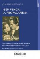 «Ben venga la propaganda» - Claudio Siniscalchi
