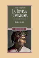La Divina Commedia. Paradiso - Dante Alighieri, Giuseppe Antonio Camerino