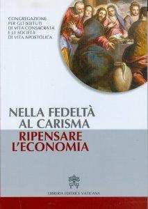 Copertina di 'Nella fedeltà al carisma ripensare l'economia'