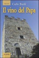 Il vino del Papa - Banfi Carlo
