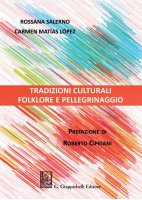 Tradizioni culturali - Rossana Salerno, Carmen Matias Lopez