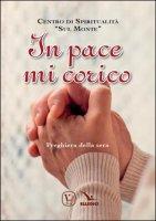 """In pace mi corico - Centro di Spiritualità """"Sul monte"""""""