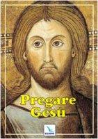 Pregare Gesù - Bartolini Bartolino