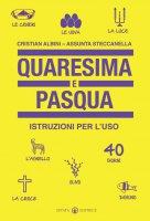 Quaresima e Pasqua - Alessio Toniolo