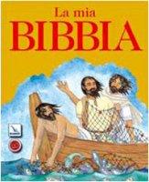 La mia Bibbia - Watts Murray, Cann Helen