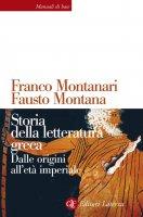 Storia della letteratura greca - Franco Montanari, Fausto Montana