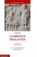 La brevità della vita - Seneca L. Anneo