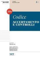 I Codici del Sole 24 Ore 4 - ACCERTAMENTO E CONTROLLI - Maurizio Leo,  Pasquale Formica,  Michele Brusaterra,  Giovanni Formica