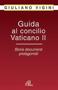 Copertina di 'Guida al Concilio Vaticano II'
