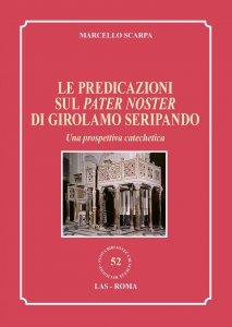 Copertina di 'Le predicazioni sul Pater Noster di Girolamo Seripando.'