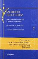 Sacerdoti nella Chiesa. Dieci riflessioni su identità e ministero sacerdotale