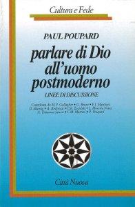 Copertina di 'Parlare di Dio all'uomo postmoderno'