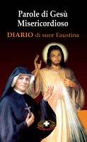 Parole di Gesù misericordioso dal Diario di sr. Faustina Kowalska