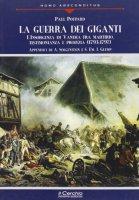 La guerra dei giganti. L'insorgenza di Vandea fra martirio, testimonianza e profezia (1793-1797) - Poupard Paul