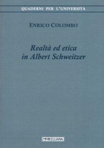 Copertina di 'Realtà ed etica in Albert Schweitzer'