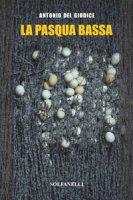 La Pasqua bassa - Antonio Del Giudice