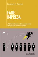 Fare impresa - Francesco Andrea Saviozzi