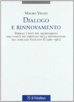 Dialogo e rinnovamento - Velati Mauro