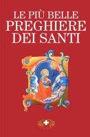 Libro Le più belle preghiere dei santi