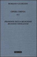 Filosofia della religione - Romano Guardini