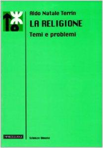Copertina di 'La religione. Temi e problemi'