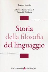 Copertina di 'Storia della filosofia del linguaggio'