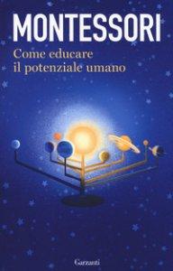 Copertina di 'Come educare il potenziale umano'