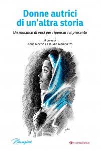 Copertina di 'Donne autrici di un'altra storia'