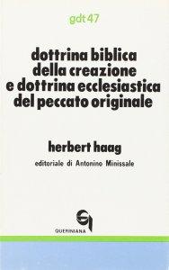 Copertina di 'Dottrina biblica della creazione e dottrina ecclesiastica del peccato originale (gdt 047)'