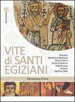 Vite di santi egiziani (economico) - Pirone Bartolomeo