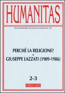 Copertina di 'Humanitas (2011) vol. 2-3: Perché la religione? Giuseppe Lazzati (1909-1986)'