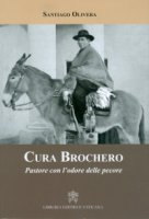 Cura Brochero - Santiago Olivera