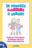 Il bambino adottivo a scuola - Dodde Paola