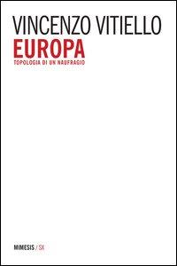 Copertina di 'Europa. Topologia di un naufragio'