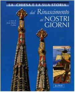 Copertina di 'La Chiesa e la sua storia dal Rinascimento ai nostri giorni vol. 6-10'
