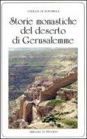 Storie monastiche del deserto di Gerusalemme - Cirillo da Scitopoli