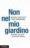 Non nel mio giardino - Michele Roccato, Terri Mannarini