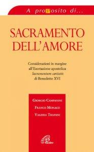 Copertina di 'Sacramento dell'amore. Considerazioni in margine all'esortazione apostolica «Sacramentum caritatis» di Benedetto XVI'