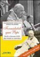 Formidabili quei papi. Pio IX e Giovanni XXIII due ritratti in controluce - Gnocchi Alessandro, Palmaro Mario