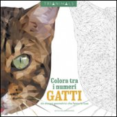 Gatti. 60 disegni geometrici che fanno le fusa. Colora tra i numeri. Ediz. illustrata - Karaduman Cetin C.